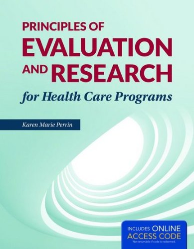 Principles of Evaluation and Research for Health Care Programs   2015 edition cover