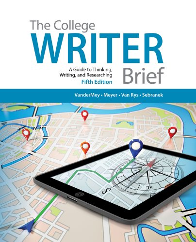 The College Writer: A Guide to Thinking, Writing, and Researching  2014 edition cover