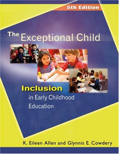 Exceptional Child Inclusion in Early Childhood Education 5th 2005 (Revised) 9781401835965 Front Cover