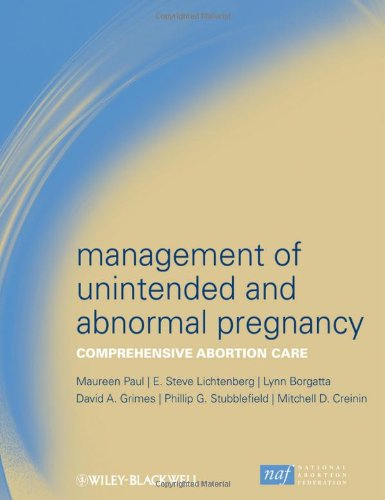 Management of Unintended and Abnormal Pregnancy Comprehensive Abortion Care  2009 9781405176965 Front Cover
