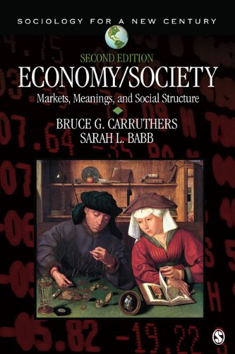 Economy/Society Markets, Meanings, and Social Structure 2nd 2013 edition cover