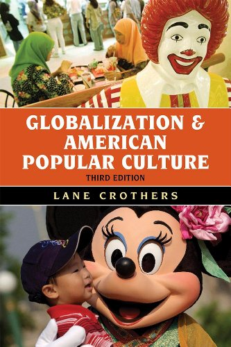 Globalization and American Popular Culture  3rd 2012 edition cover