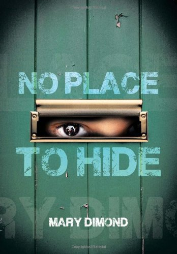 No Place to Hide   2013 9781483677965 Front Cover