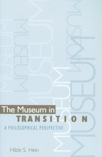 Museum in Transition A Philosophical Perspective  2000 9781560983965 Front Cover