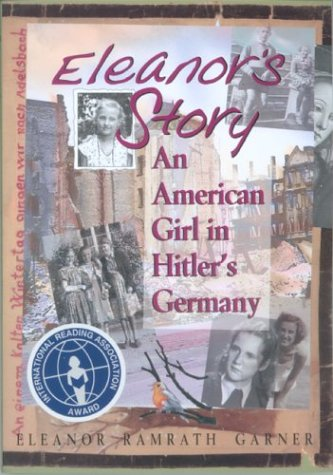 Eleanor's Story An American Girl in Hitler's Germany  2003 edition cover