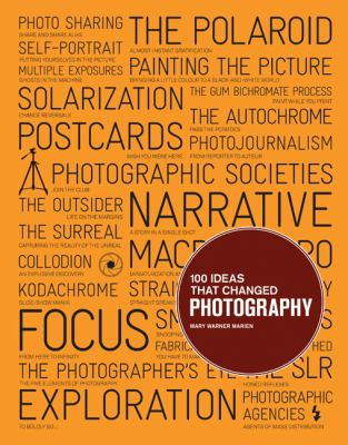 100 Ideas That Changed Photography   2012 9781856697965 Front Cover