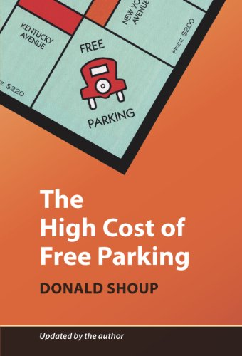 High Cost of Free Parking  N/A edition cover