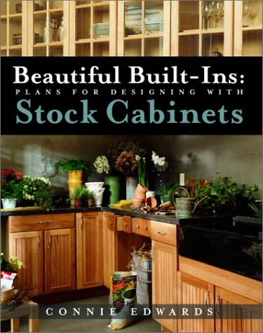 Beautiful Built-Ins: Plans for Designing with Stock Cabinets   2003 9780071377966 Front Cover