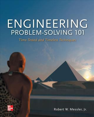 Engineering Problem-Solving 101 Time-Tested and Timeless Techniques  2013 edition cover