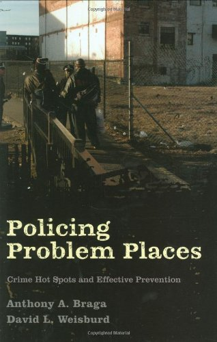Policing Problem Places Crime Hot Spots and Effective Prevention  2009 edition cover