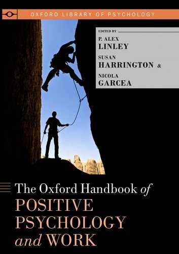 Oxford Handbook of Positive Psychology and Work   2013 9780199989966 Front Cover