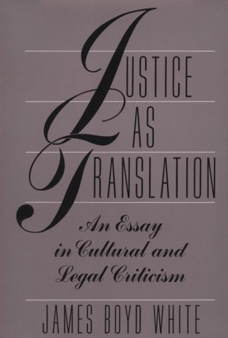 Justice as Translation An Essay in Cultural and Legal Criticism  1994 edition cover