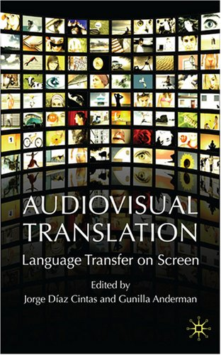 Audiovisual Translation Language Transfer on Screen  2009 9780230019966 Front Cover