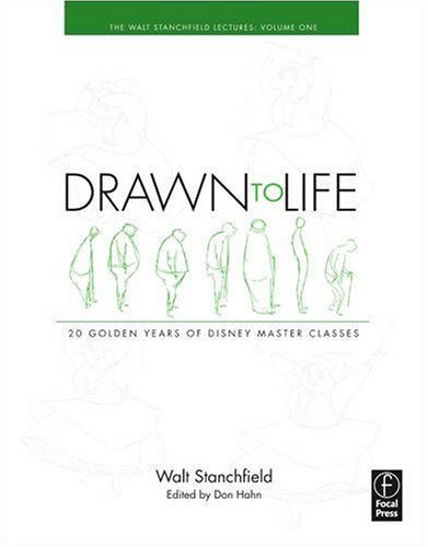 Drawn to Life: 20 Golden Years of Disney Master Classes Volume 1: the Walt Stanchfield Lectures  2009 edition cover