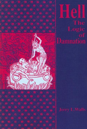 Hell The Logic of Damnation N/A 9780268010966 Front Cover