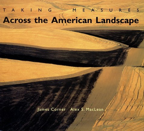 Taking Measures Across the American Landscape   2000 9780300086966 Front Cover