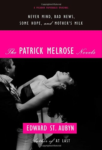 Patrick Melrose Novels Never Mind, Bad News, Some Hope, and Mother's Milk  2012 edition cover