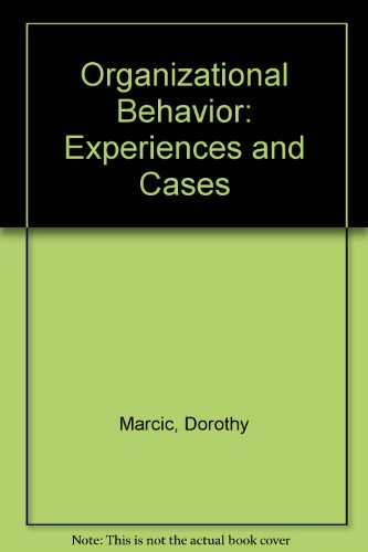 Organizational Behavior Experiences and Cases 4th 1995 9780314045966 Front Cover