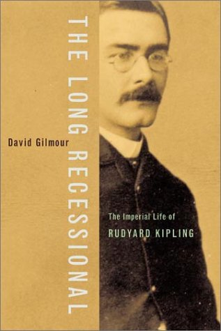 Long Recessional The Imperial Life of Rudyard Kipling N/A 9780374528966 Front Cover