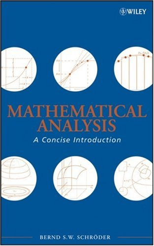 Mathematical Analysis A Concise Introduction  2008 9780470107966 Front Cover