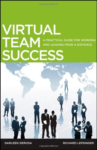 Virtual Team Success A Practical Guide for Working and Leading from a Distance  2010 (Guide (Instructor's)) edition cover