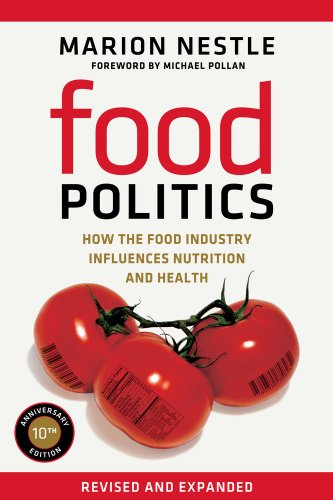 Food Politics How the Food Industry Influences Nutrition and Health  2013 (Revised) edition cover