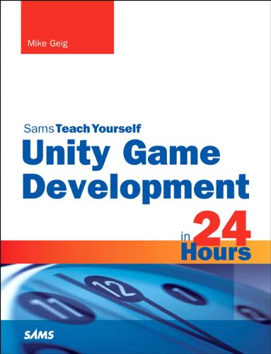Unity Game Development in 24 Hours Sams Teach Yourself  2014 edition cover