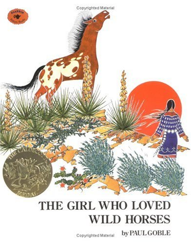 Girl Who Loved Wild Horses  2nd 1978 (Reprint) edition cover