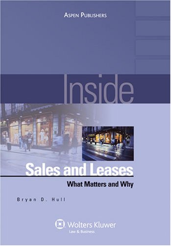 Sales and Leases What Matters and Why  2008 (Student Manual, Study Guide, etc.) edition cover