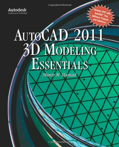 AutoCAD� 2011 3D Modeling Essentials   2011 9780763797966 Front Cover