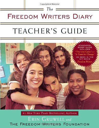 Freedom Writers Diary  Teachers Edition, Instructors Manual, etc. edition cover