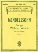 Mendelssohn Songs Without Words for the Piano N/A edition cover