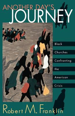 Another Day's Journey Black Churches Confronting the American Crisis N/A edition cover