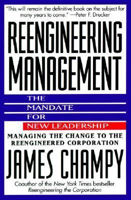 Reengineering Management The Mandate for New Leadership  1996 edition cover