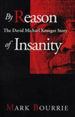 By Reason of Insanity The David Michael Krueger Story N/A 9780888821966 Front Cover