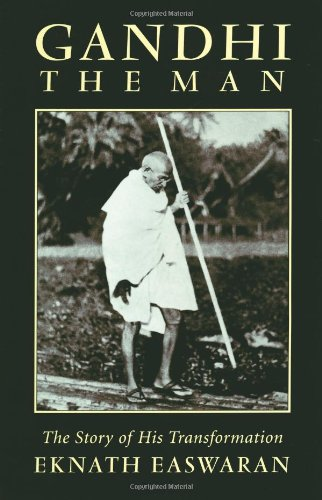 Gandhi the Man The Story of His Transformation 3rd 1997 (Revised) edition cover