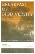 Breakfast of Biodiversity The Political Ecology of Rain Forest Destruction 2nd 2005 (Revised) edition cover