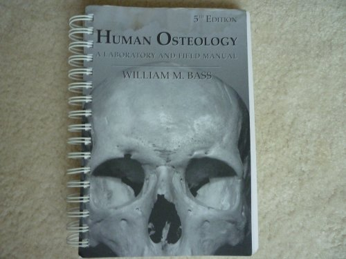 Human Osteology A Laboratory and Field Manual 5th 2005 edition cover