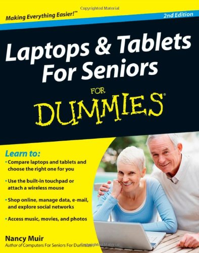 Laptops and Tablets for Seniors for Dummies  2nd 2011 edition cover