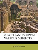 Miscellanies Upon Various Subjects  0 edition cover