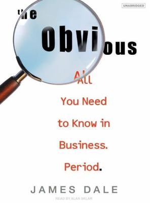 Obvious : All You Need to Know in Business. Period N/A 9781400103966 Front Cover