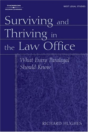 Surviving and Thriving in the Law Office   2005 9781401838966 Front Cover