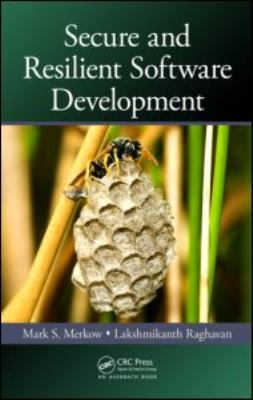Secure and Resilient Software Development   2010 edition cover