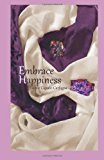 Embrace Happiness  N/A 9781493752966 Front Cover