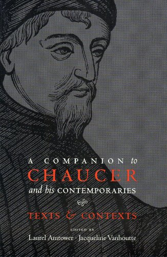 Companion to Chaucer and His Contemporaries Texts and Contexts  2009 edition cover