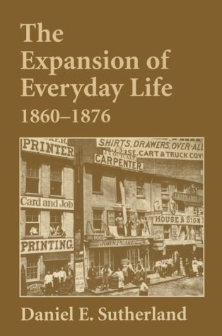 Expansion of Everyday Life, 1860-1876  N/A edition cover