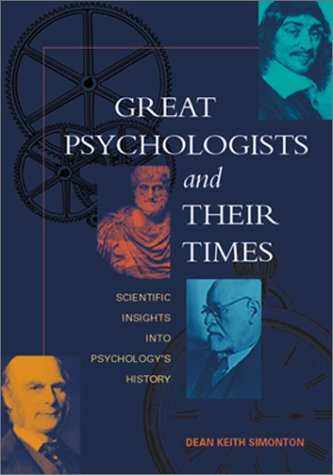 Great Psychologists and Their Times Scientific Insights into Psychology's History  2002 edition cover
