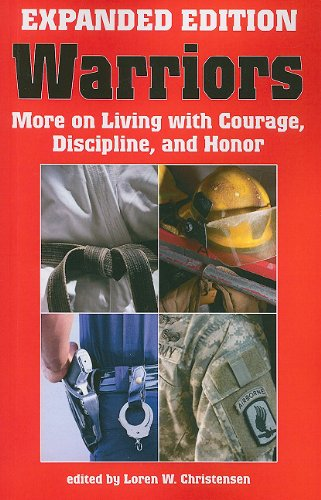 Warriors: Expanded and Updated Edition More on Living with Courage, Discipline, and Honor  2010 9781581606966 Front Cover