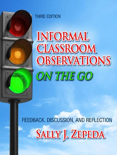 Instructional Leader's Guide to Informal Classroom Observations Featuring 52 Easy-To-Use Tools 3rd 2012 (Revised) edition cover