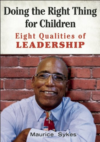 Doing the Right Thing for Children Eight Qualities of Leadership  2014 edition cover